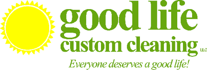 good life custom cleaning